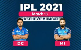 IPL‌ ‌2021‌ ‌Match‌ ‌13:‌ ‌Delhi‌ ‌and‌ ‌Mumbai‌ ‌face-off‌ ‌in‌ ‌clash‌ ‌of‌ ‌the‌ ‌biggies‌